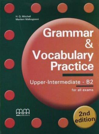 Grammar & Vocabulary Practice Upper-Int.B2 2nd ed.