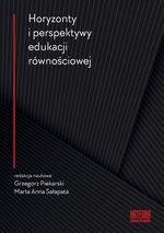 Horyzonty i perspektywy edukacji równościowej