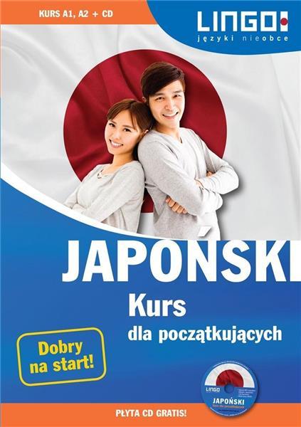 Japoński. Kurs dla początkujących + CD