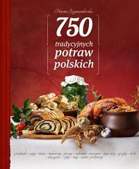 750 TRADYCYJNYCH POLSKICH POTRAW outlet