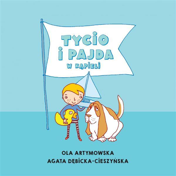 Czytam Mamie i Tacie. Tycio i Pajda w kąpieli