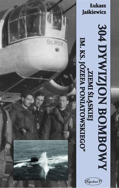 304 Dywizjon Bombowy Ziemi Śląskiej