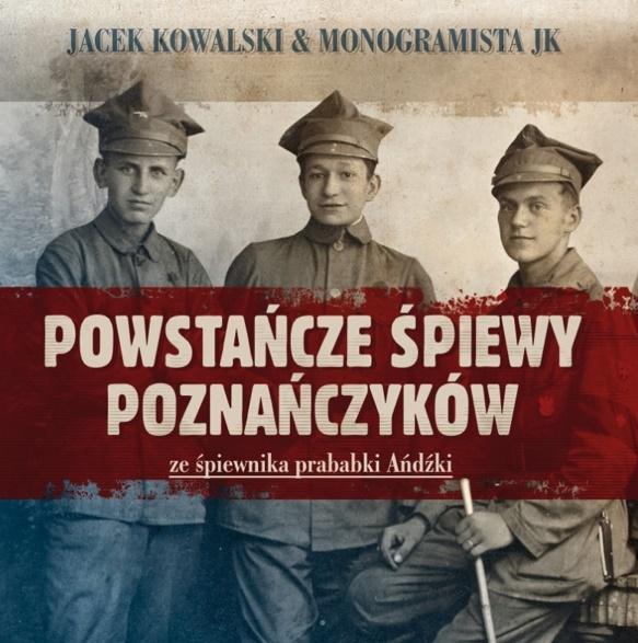 Powstańcze śpiewy Poznańczyków (booklet CD)