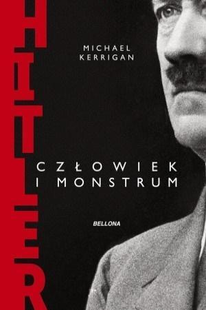Hitler człowiek i monstrum