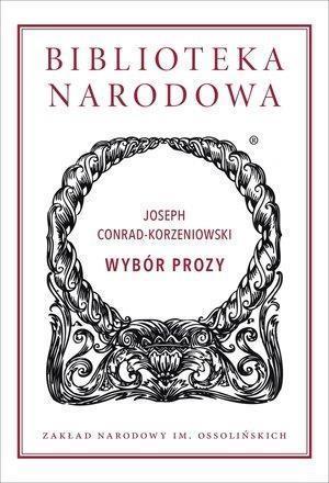 Wybór prozy - Joseph Conrad-Korzeniowski