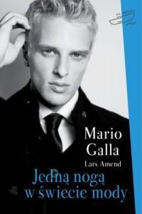 Jedną nogą w świecie mody M. Galla L.Amend OUTLET