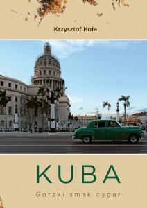 KUBA. GORZKI SMAK CYGAR