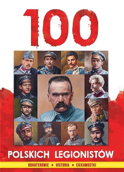 100 polskich legionistów