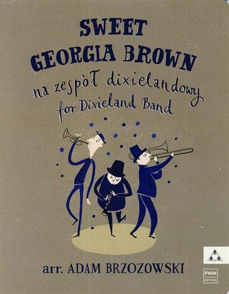 Sweet Georgia Brown - Na zespół dixielandowy