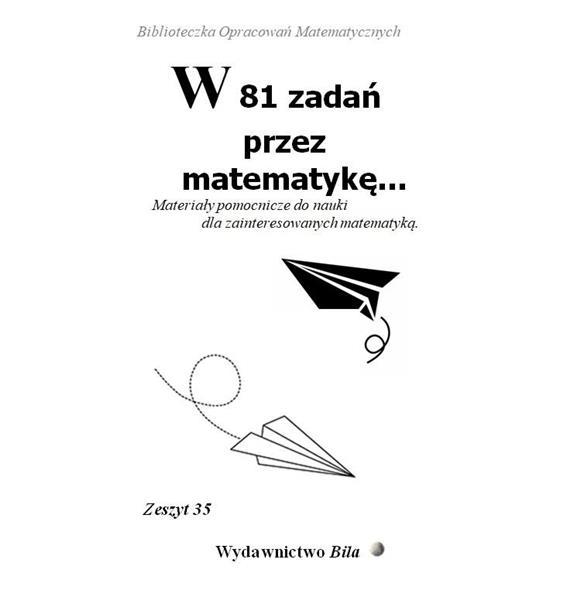 W 81 zadań przez matematykę...