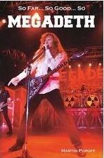 So Far, So Good So Megadeth. Historia zespołu