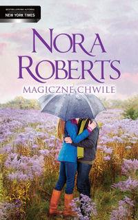Magiczne chwile Nora Roberts OUTLET