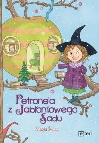 Petronela z Jabłoniowego Sadu. Magia Świąt