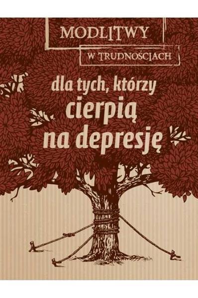 Dla tych, którzy cierpią na depresję. Modlitwy...