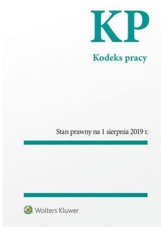 Kodeks pracy stan prawny 1.08.2019r