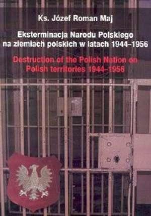 Eksterminacja Narodu Polskiego na ziemiach pol. ..