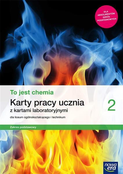 TO JEST CHEMIA 2. KARTY PRACY UCZNIA Z KARTAMI LAB