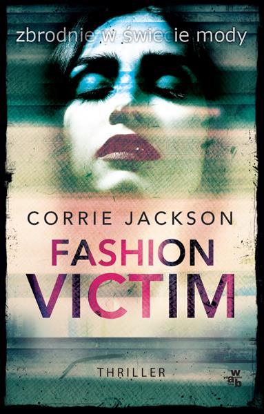 SOPHIE KENT. TOM 1. FASHION VICTIM