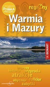 Warmia i Mazury. Przewodnik turystyczny