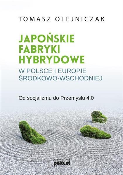 JAPOŃSKIE FABRYKI HYBRYDOWE W POLSCE I W EUROPIE