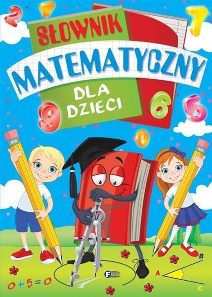 Słownik matematyczny dla dzieci OUTLET