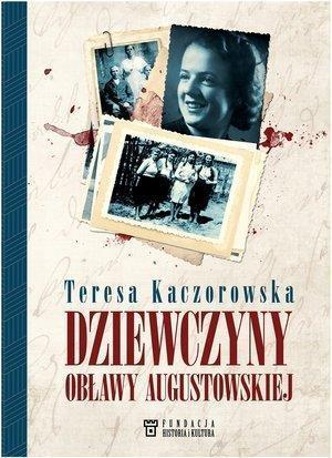 Dziewczyny Obławy Augustowskiej