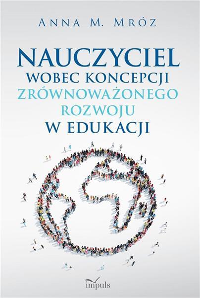 Nauczyciel wobec koncepcji zrównoważonego....