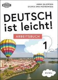 Deutsch ist leicht! Lehrbuch A1/A1+