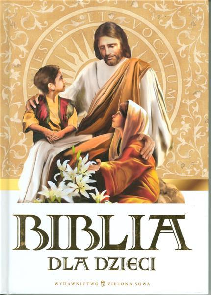 BIBLIA DLA DZIECI B5 9788326503726