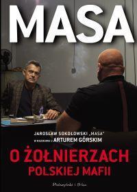 MASA O ŻOŁNIERZACH POLSKIEJ MAFII JAROSŁAW S.outle