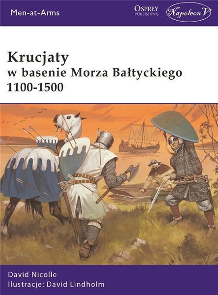 Krucjaty w basenie Morza Bałtyckiego 1100-1500-326732