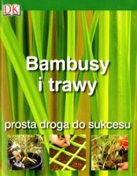BAMBUSY I TRAWY PROSTA DROGA DO SUKCESU outlet-7882