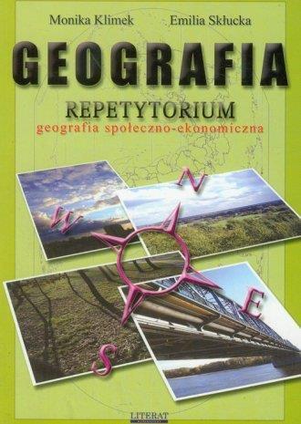 Geografia. Repetytorium. Geografia społeczno-eko..