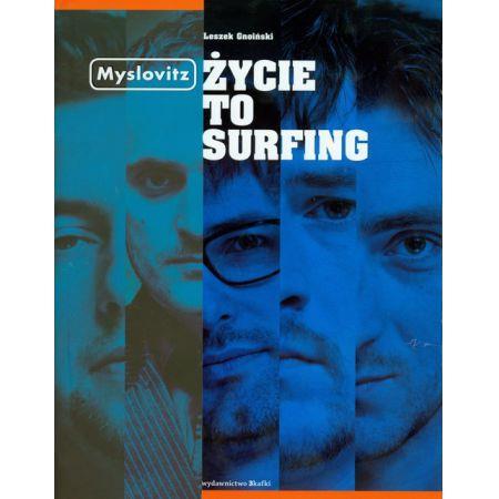 Życie to surfing MYSLOVITZ  OUTLET