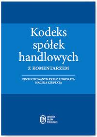 KODEKS SPÓŁEK HANDLOWYCH Z KOMEN. 1.04.2016 outlet