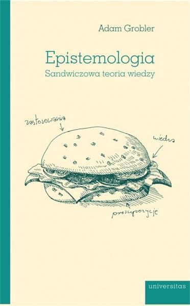 Epistemologia. Sandwiczowa teoria wiedzy