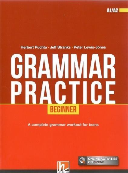 Grammar Practice Beginner A1/A2 + e-zone
