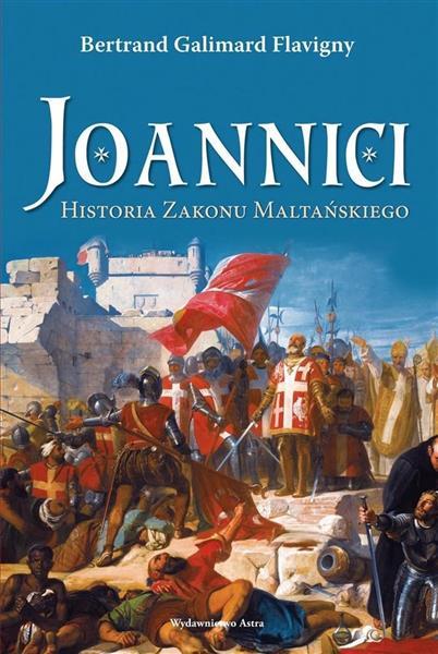 Joannici. Historia zakonu w.2019