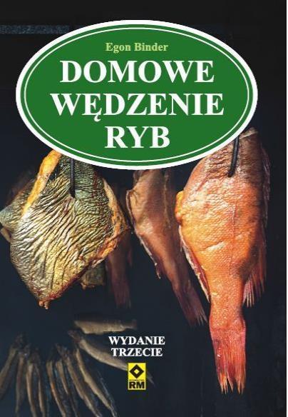 Domowe wędzenie ryb Wyd.III