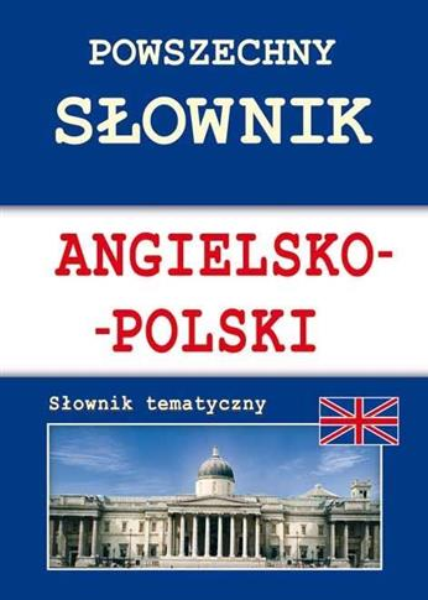 Powszechny słownik angielsko-polski w.2016 LITERAT
