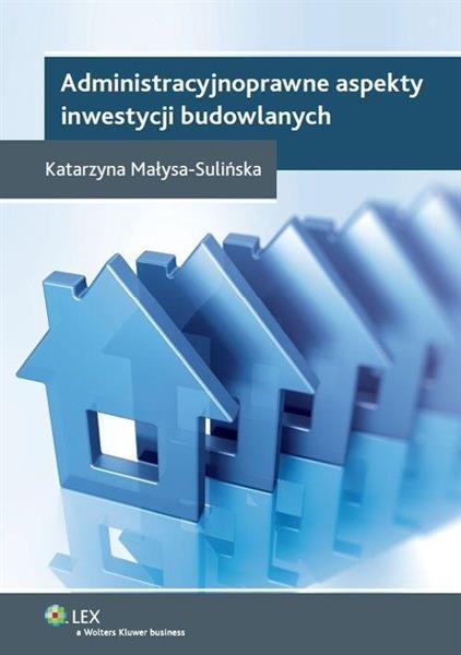 Administracyjnoprawne aspekty inwestycji...