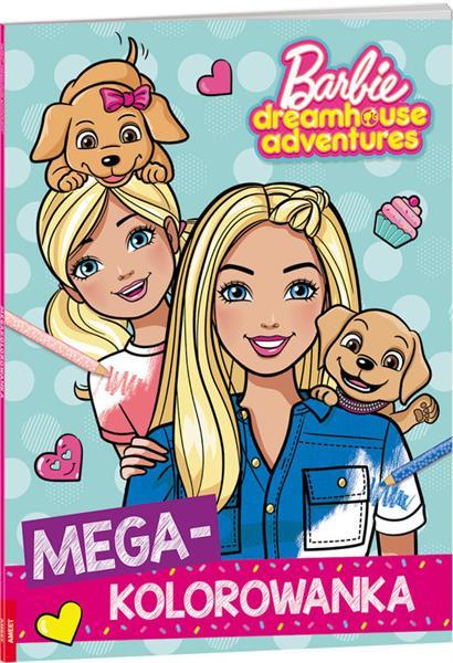 Megakolorowanka. Barbie dreamhouse adventures