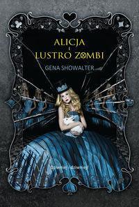 Alicja i lustro zombi OUTLET
