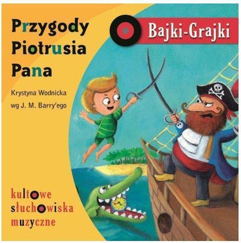 Bajki - Grajki. Przygody Piotrusia Pana CD