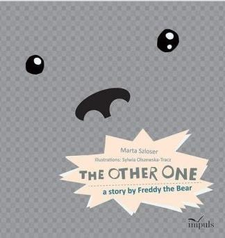 The other one. A story by Freddy the Bear