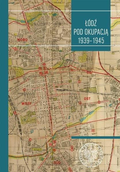 Łódź pod okupacją
