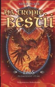 Epos Płomienny ptak Na tropie bestii 6