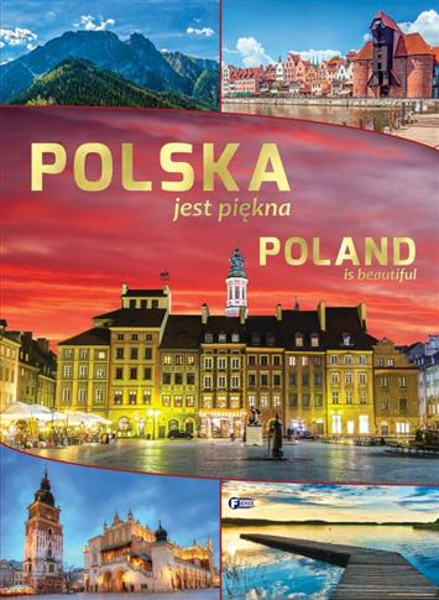 POLSKA JEST PIĘKNA / POLAND IS BEAUTIFUL