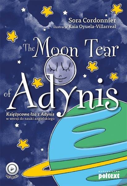 THE MOON TEAR OF ADYNIS. KSIĘŻYCOWA ŁZA Z ADYNIS