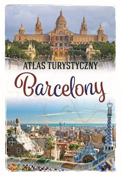 Atlas turystyczny Barcelony OUTLET